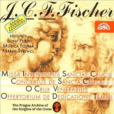 Johann Caspar Ferdinand Fischer: Concertus de Sancta Cruce; O Crux Venerabilis; Offertorium de Dedicatione and Others