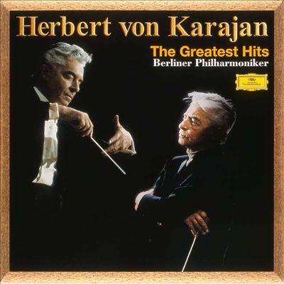 Herbert von Karajan: The Greatest Hits
