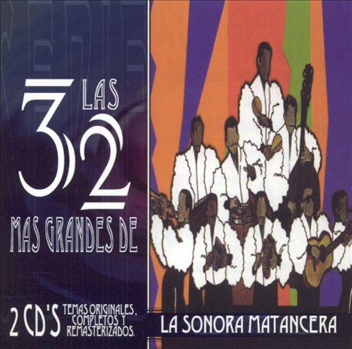 Las 32 Mas Grandes De La Sonora Matancera