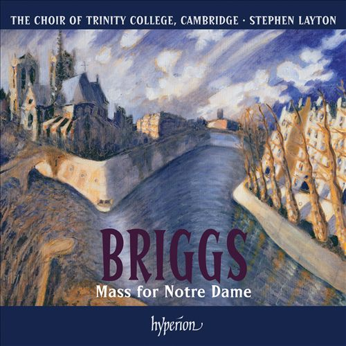 David Briggs: Mass for Notre Dame