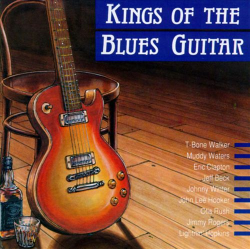 Kings of the Blues Guitar