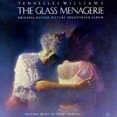 The Glass Menagerie [Original Soundtrack]