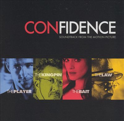 Confidence [Soundtrack from the Motion Picture]