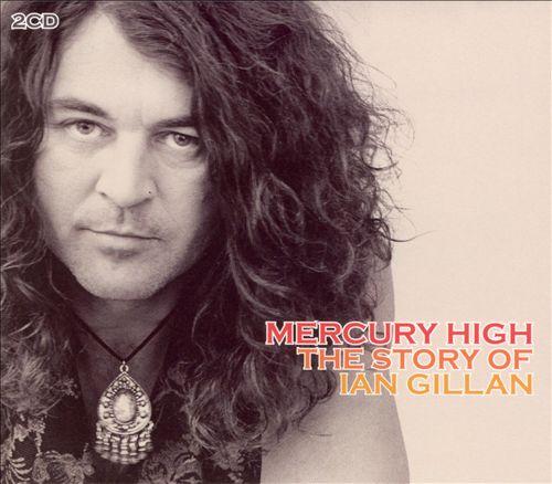 Mercury High: The Story of Ian Gillan