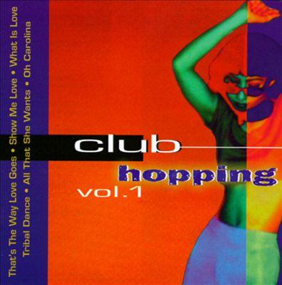 Club Hopping, Vol. 1