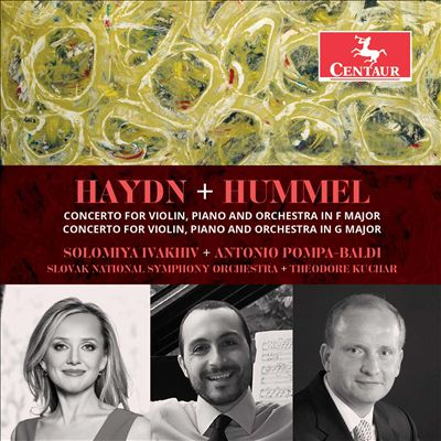 Haydn+Hummel: Concerto for Violin, Piano and Orchestra in F major; Concerto for Violin, Piano and Orchestra in G major