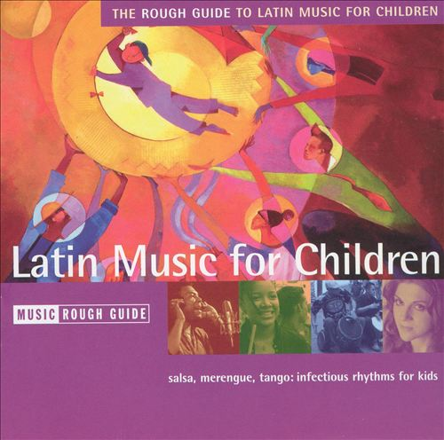 The Rough Guide to Latin Music for Children, Vol. 2