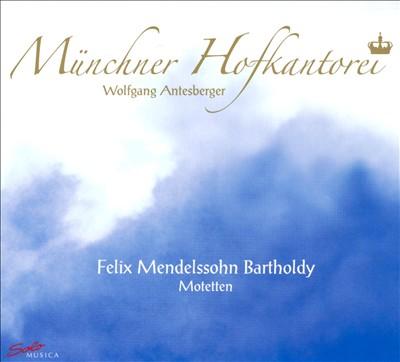 Mendelssohn: Motetten