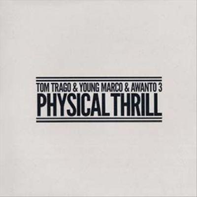 Physical Thrill