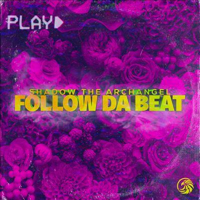 Follow Da Beat