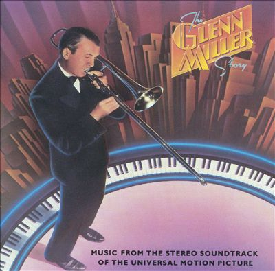 The Glenn Miller Story [Original Soundtrack]