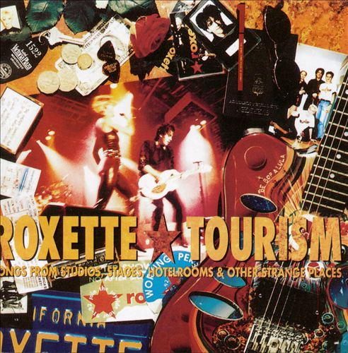 Tourism: Songs From Studios, Stages, Hotelrooms & Other Strange Places