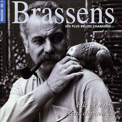 Brassens, Vol. 3: Ses Plus Belles Chansons...