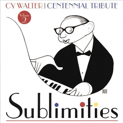 Sublimities: Centennial Tribute, Vol. 2