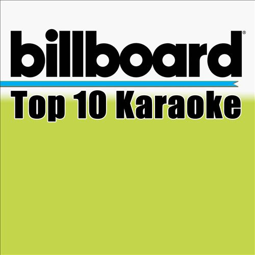 Billboard Karaoke: Top 10 Box Set, Vol. 7