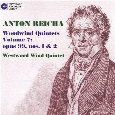 Anton Reicha: Woodwind Quintets, Vol. 7: Opus 99, Nos. 1 & 2