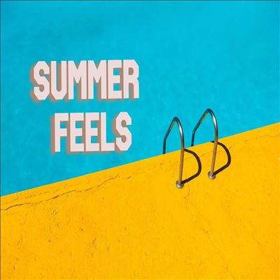 Summer Feels