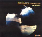 Moz-Art Presents: Mysterious Traveller - Brazilart