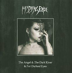 Angel and the Dark River/Darkest Eyes