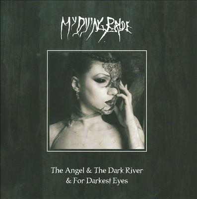 Angel and the Dark River/Darkest Eyes