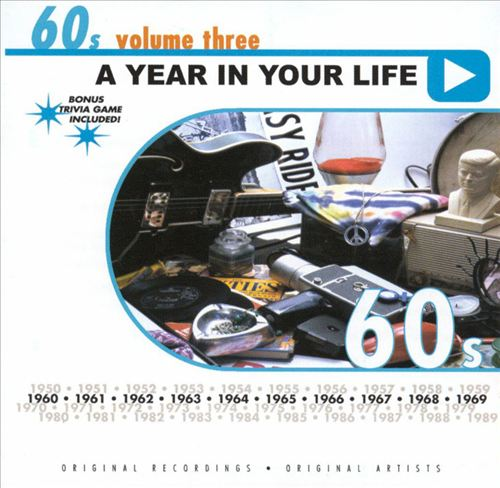 A Year in Your Life: 1960's, Vol. 3