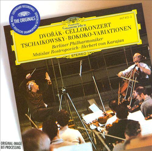 Dvorák: Cellokonzert; Tchaikowsky: Rokoko-Variationen