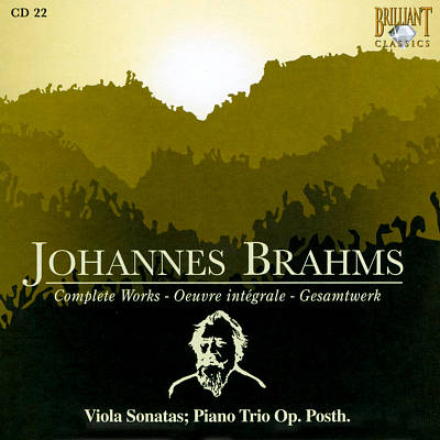 Brahms: Viola Sonatas; Piano Trio, Op. Posth.