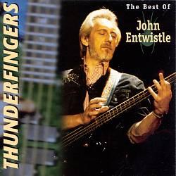 Thunderfingers: The Best of John Entwistle