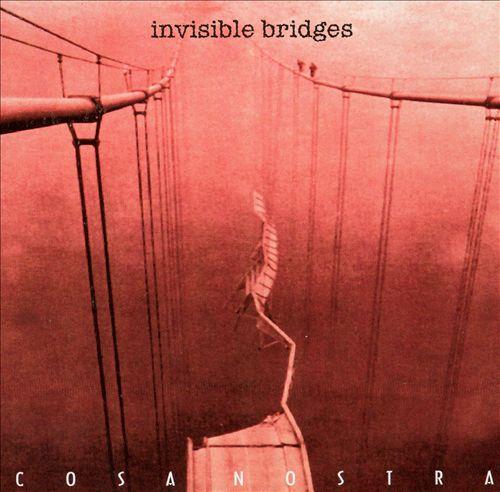 Invisible Bridges