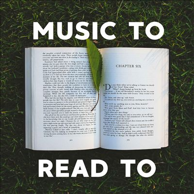 Music To Read To