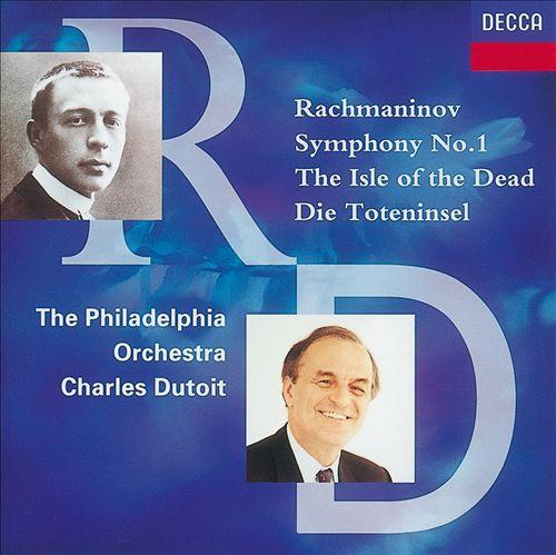 Sergei Rachmaninov: Symphony No. 1; The Isle of the Dead