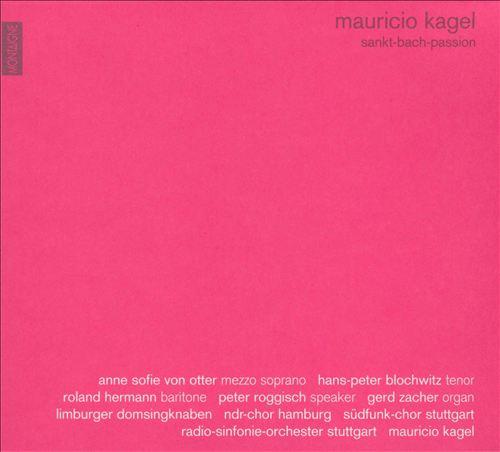 Mauricio Kagel: Sankt-Bach-Passion