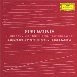 Shostakovich, Schnittke, Lutoslawski