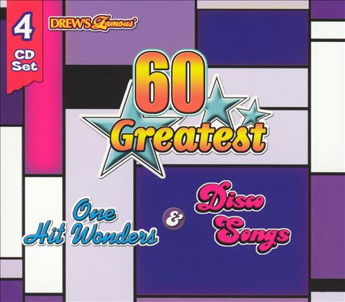 Drew's Famous 60 Greatest: One Hit Wonders & Disco Songs