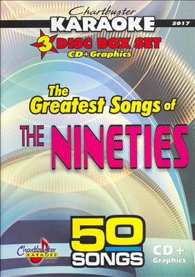 Chartbuster Karaoke: The Greatest Songs of the Nineties