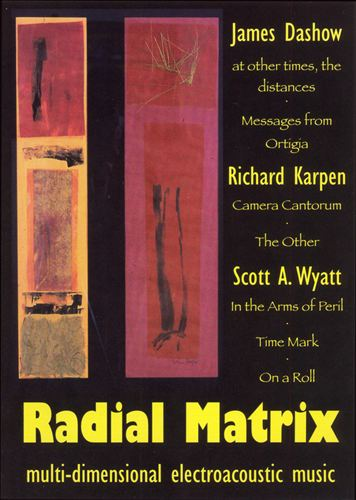 Radial Matrix: Multi-Dimensional Electroacoustic Music [DVD Video]
