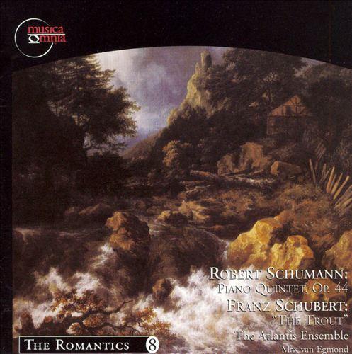 Robert Schumann: Piano Quintet, Op. 44; Franz Schubert: