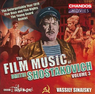 The Film Music of Dmitri Shostakovich, Vol. 3