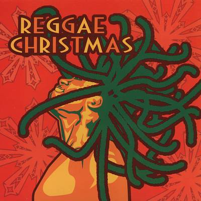 Reggae Christmas [Turn up the Music]