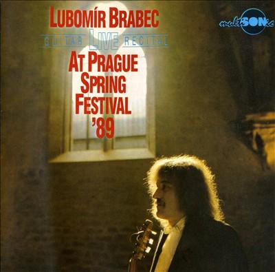 Lubomír Brabec Live Guitar Recital at Prague Spring Festival, 1989