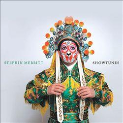 Stephin Merritt: Showtunes
