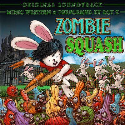 Zombie Squash [Original Soundtrack]