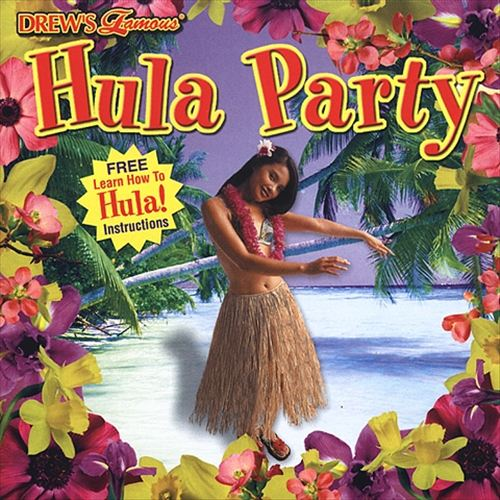 Drew's Famous Hula Party [2002]
