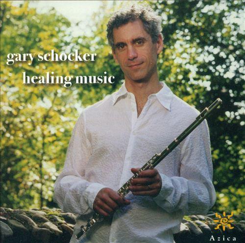 Gary Schocker: Healing Music