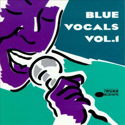 Blue Vocals, Vol. 1