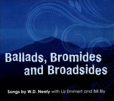 Ballads Bromides & Broadsides