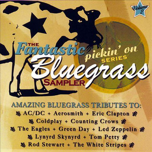 The Fantastic Pickin' on Series Bluegrass Sampler, Vol. 2