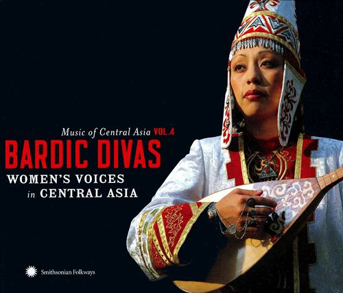 Central Asian Series, Vol. 4: Bardic Divas