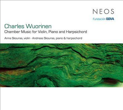Charles Wuorinen: Chamber Music for Violin, Piano and Harpsichord