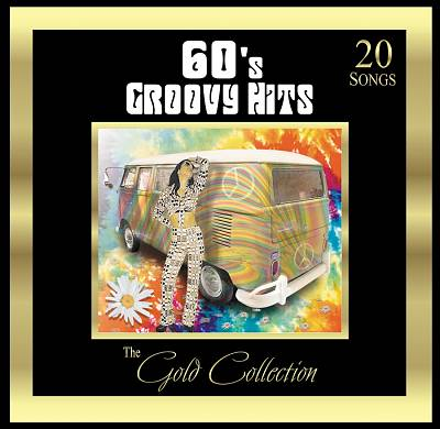 Forever Gold: Gold Collection: 60's Groovy Hits
